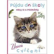 Půjdu do školy Kočička: Hraj si a poznávej - Kniha