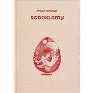 Rodoklamy - Kniha