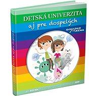 Detská univerzita aj pre dospelých 2019 - Kniha