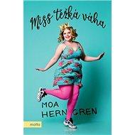 Miss těžká váha - Kniha