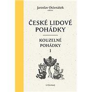 České lidové pohádky: Kouzelné pohádky 1