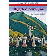 Bájesloví slovanské - Kniha