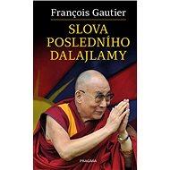 Slova posledního dalajlamy - Kniha