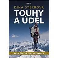 Touhy a úděl: První ženy na osmitisícovkách - Kniha