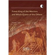 Priest-King of the Warriors and Witch-Queen of the Others