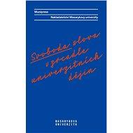 Svoboda slova v zrcadle univerzitních dějin - Kniha