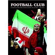 Football Club 04/2019: Čtvrtletník pro fotbalovou kulturu 04/2019 - Kniha