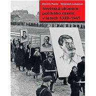 Sovětská okupace polského území v letech 1939–1941 - Kniha