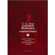 Mysterium Coniunctionis II.: Studie o rozdělování a spojování duševních protikladů v alchymii - Kniha
