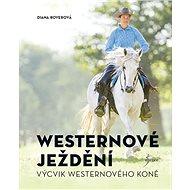 Westernové ježdění: Výcvik westernového koně