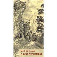 O tvrdost kamene - Kniha