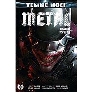 Temné noci - Metal 2: Temní rytíři - Kniha