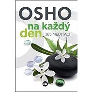 Osho na každý den 365 meditací - Kniha