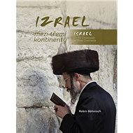 Izrael mezi třemi kontinenty / Israel on the Crossroads of Three Continents - Kniha