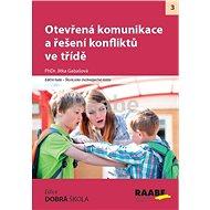Otevřená komunikace a řešení konfliktů ve třídě