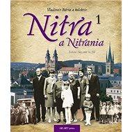 Nitra a Nitrania 1 - Kniha