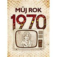 Můj rok 1970 - Kniha