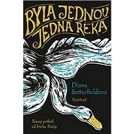 Byla jednou jedna řeka: Temný příběh od řeky Temže - Kniha