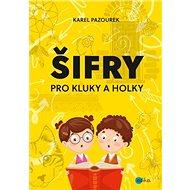 Šifry pro kluky a holky - Kniha