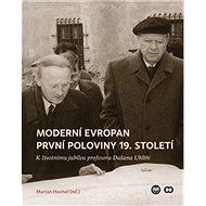 Moderní Evropan první poloviny 19. století - Kniha