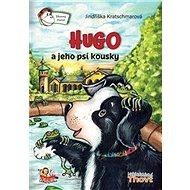 Hugo a jeho psí kousky - Kniha