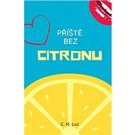 Příště bez citronu - Kniha