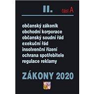 Zákony 2020 II. část A Občanské zákony, ochrana spotřebitele: Občanský zákoník, Obchodní korporace,  - Kniha