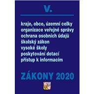 Zákony 2020 V. Veřejná správa, Školství (Úplná znění po novelách k 1. 1. 2020) - Kniha