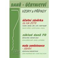 Daně Účetnictví Vzory a případy 2-3/2020: Účetní závěrka za rok 2019, základ daně FO, mzda zaměstnan - Kniha
