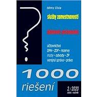 1000 riešení Služby zamestnanosti, daňové priznanie: Účtovníctvo, DPH, ZDP, rezervy, mzdy, odvody, Z - Kniha