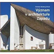 Význam v architektuře Západu - Kniha