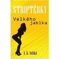 Striptérky Velkého jablka - Kniha