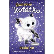 Zázračné koťátko Splněné sny - Kniha