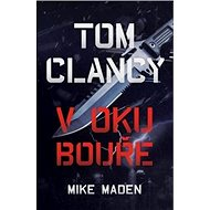 Tom Clancy V oku bouře - Kniha