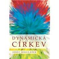Dynamická církev - Kniha