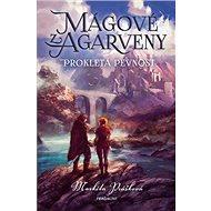 Mágové z Agarveny Prokletá pevnost - Kniha