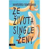 Ze života single ženy - Kniha