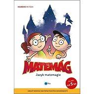 Matemág: Jazyk matemagie - Kniha