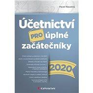 Účetnictví pro úplné začátečníky 2020 - Kniha