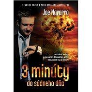 3 minúty do súdneho dňa: Skutočný príbeh o najväčšej špionážnej afére v dejinách USA a Európy - Kniha