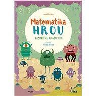 Matematika hrou 1.–2. třída: Počítání na planetě Zot - Kniha