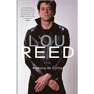 Lou Reed: Život - Kniha