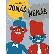 Jonáš a Nenáš - Kniha