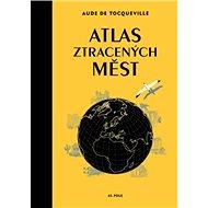 Atlas ztracených měst - Kniha