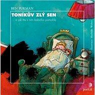 Toníkův zlý sen: ...a jak mu s ním babička pomohla - Kniha