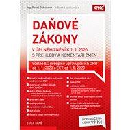 Daňové zákony v úplném znění k 1. 1. 2020 s přehledy a komentáři změn - Kniha