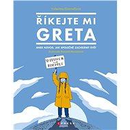 Říkejte mi Greta - Kniha