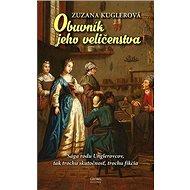 Obuvník jeho veličenstva: Sága rodu Unglerovcov, tak trochu skutočnosť, trochu fikcia - Kniha