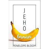 Jeho banán - Kniha