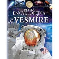 Detská encyklopédia o vesmíre - Kniha